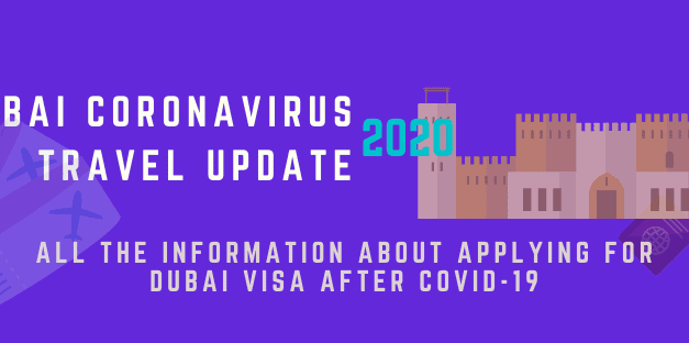 Dubai visa COVID UPDATE 2020